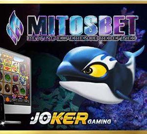 MITOSBET88 AGEN JUDI ONLINE JOKER123 GAME IKAN